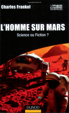 L'Homme sur Mars, Science ou Fiction, Dunod 2007
